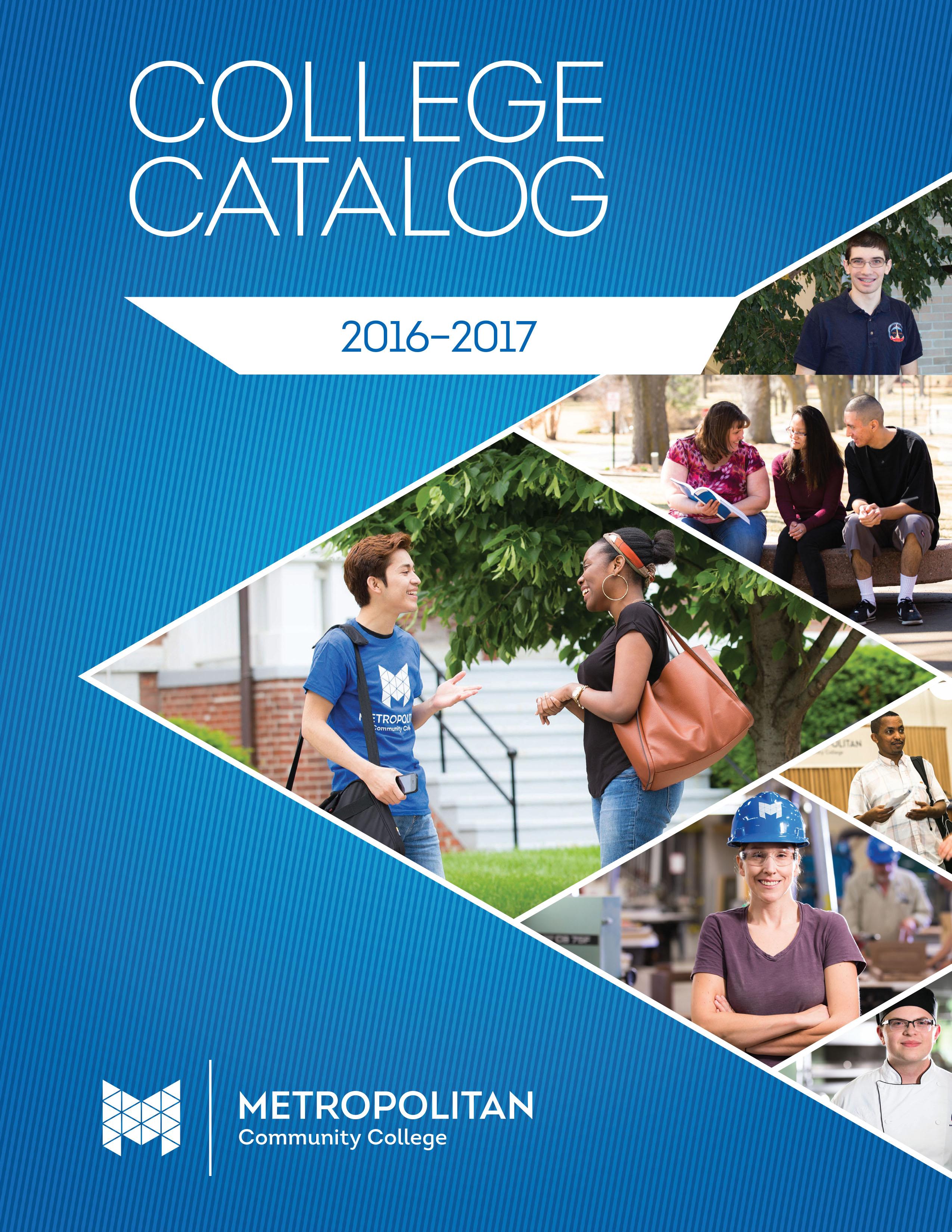 Metropolitan Community College Smartcatalog Www Academiccatalog Com